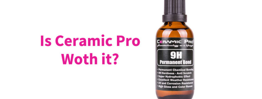 Is Ceramic Pro worth it?